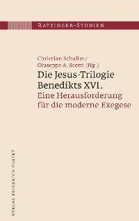 Cover Die Jesus-Trilogie Benedikts XVI.