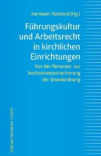 Cover Führungskultur und Arbeitsrecht in kirchlichen Einrichtungen