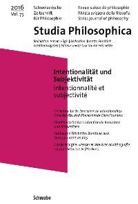 Cover Intentionalität und Subjektivität - Schweizerische Zeitschrift für Philosophie