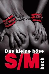 Cover Das kleine böse S/M-Buch