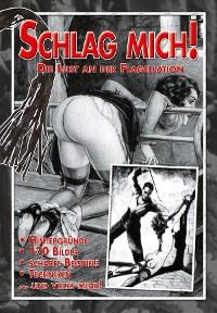 Cover Schlag mich! - Die Lust an der Flagellation