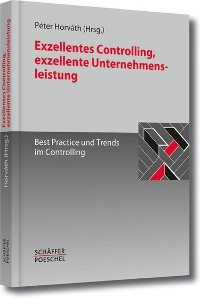 Cover Exzellentes Controlling, exzellente Unternehmensleistung