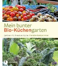 Cover Mein bunter Bio-Küchengarten
