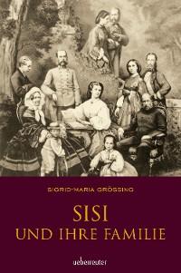 Cover Sisi und ihre Familie