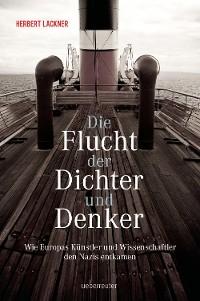 Cover Die Flucht der Dichter und Denker