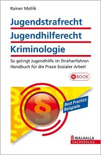 Cover Jugendstrafrecht, Jugendhilferecht, Kriminologie
