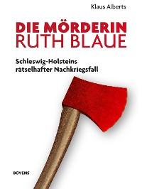 Cover Die Mörderin Ruth Blaue