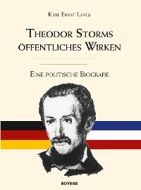 Cover Theodor Storms öffentliches Wirken