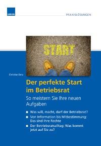 Cover Der perfekte Start im Betriebsrat