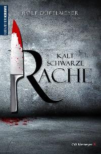 Cover Kaltschwarze Rache