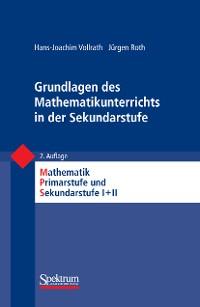 Cover Grundlagen des Mathematikunterrichts in der Sekundarstufe