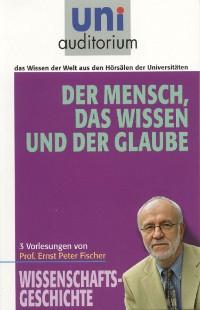 Cover Der Mensch, das Wissen und der Glaube