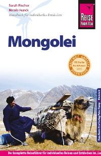 Cover Reise Know-How Mongolei: Reiseführer für individuelles Entdecken