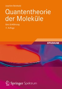 Cover Quantentheorie der Moleküle