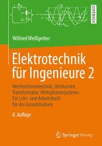 Cover Elektrotechnik für Ingenieure 2