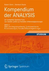 Cover Kompendium der ANALYSIS - Ein kompletter Bachelor-Kurs von Reellen Zahlen zu Partiellen Differentialgleichungen