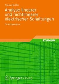 Cover Analyse linearer und nichtlinearer elektrischer Schaltungen