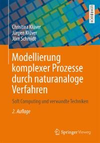 Cover Modellierung komplexer Prozesse durch naturanaloge Verfahren