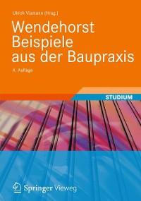 Cover Wendehorst Beispiele aus der Baupraxis