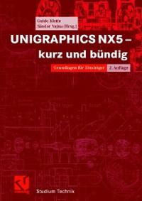 Cover UNIGRAPHICS NX5 - kurz und bündig
