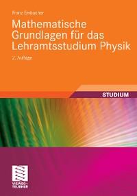 Cover Mathematische Grundlagen für das Lehramtsstudium Physik