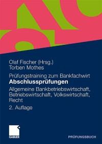 Cover Abschlussprüfungen Allgemeine Bankwirtschaft, Betriebswirtschaft, Volkswirtschaft, Recht