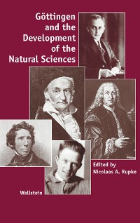 Cover Göttingen and the Development of the Natural Sciences