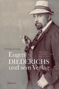 Cover Eugen Diederichs und sein Verlag
