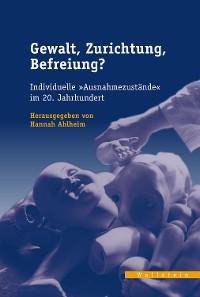 Cover Gewalt, Zurichtung, Befreiung?