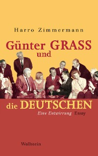 Cover Günter Grass und die Deutschen