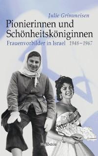 Cover Pionierinnen und Schönheitsköniginnen