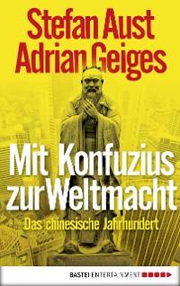 Cover Mit Konfuzius zur Weltmacht