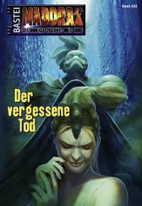 Cover Maddrax - Folge 332