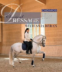 Cover Classical Dressage with Anja Beran