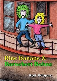Cover Bine Banane und Barnebert Bohne