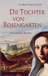 Cover Die Töchter von Rosengarten