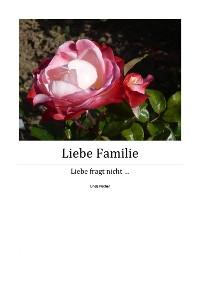 Cover Liebe Familie – Teil 4