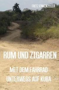 Cover Rum und Zigarren - Mit dem Fahrrad unterwegs in Kuba