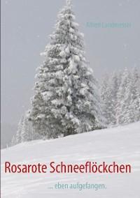 Cover Rosarote Schneeflöckchen