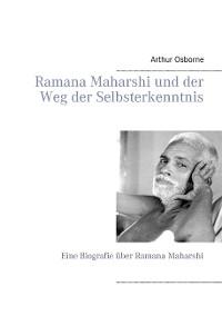 Cover Ramana Maharshi und der Weg der Selbsterkenntnis
