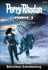 Cover Perry Rhodan Neo 29: Belinkhars Entscheidung