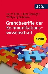 Cover Grundbegriffe der Kommunikationswissenschaft