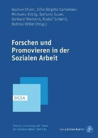 Cover Forschen und Promovieren in der Sozialen Arbeit