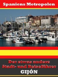 Cover Gijón - Der etwas andere Stadt- und Reiseführer - Mit Reise - Wörterbuch Deutsch-Spanisch