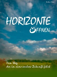 Cover HORIZONTE ÖFFNEN