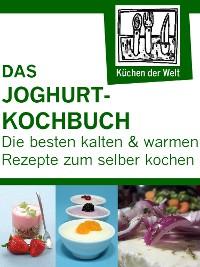 Cover Die besten Joghurtrezepte