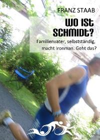 Cover Wo ist Schmidt?