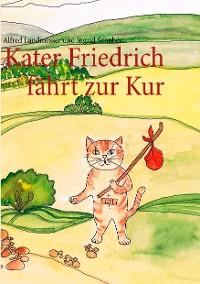 Cover Kater Friedrich fährt zur Kur