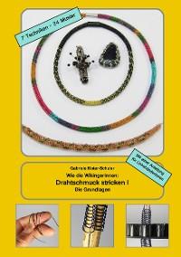 Cover Wie die Wikingerinnen: Drahtschmuck stricken I