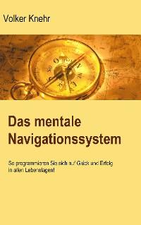Cover Das mentale Navigationssystem